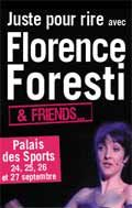 Florence Foresti and Friends : j'y étais !